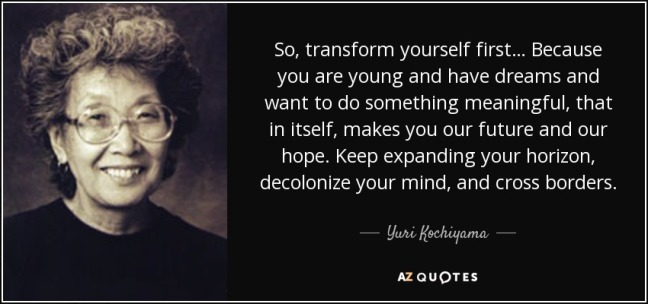 quote-so-transform-yourself-first-because-you-are-young-and-have-dreams-and-want-to-do-something-yuri-kochiyama-74-82-75